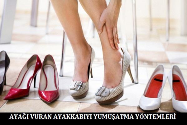 Ayağı Vuran Ayakkabıyı Yumuşatma Yöntemleri