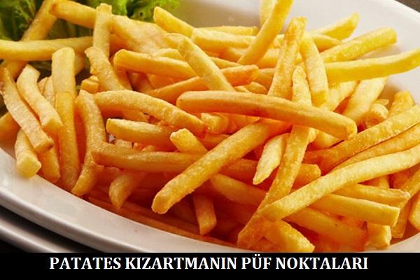 Patates Kızartmanın Püf Noktaları