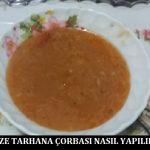 Taze Tarhana Çorbası Nasıl Yapılır