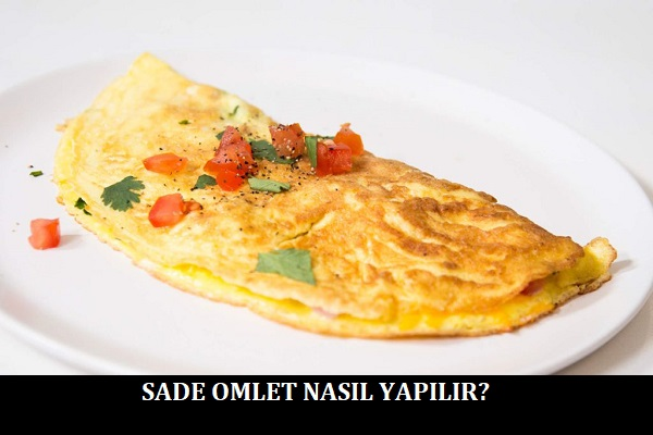 Sade Omlet Nasıl Yapılır