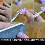 Desenli Bant ile Nail Art Yapımı