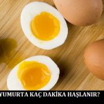 Yumurta Kaç Dakika Haşlanır