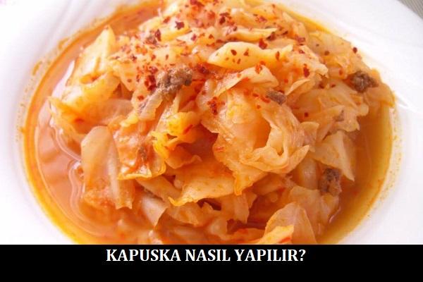 Kapuska Nasıl Yapılır