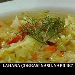 Lahana Çorbası Nasıl Yapılır