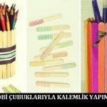 Hobi Çubuklarıyla Kalemlik Yapımı