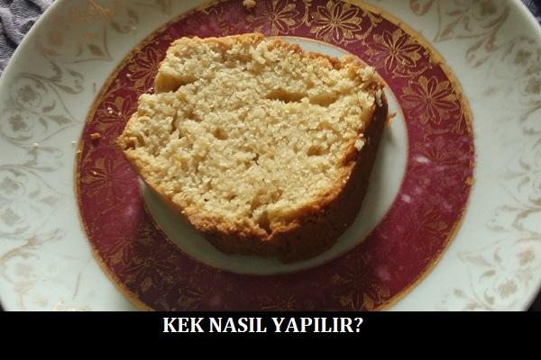 Kek Nasıl Yapılır
