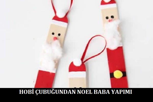 Hobi Çubuğundan Noel Baba Yapımı