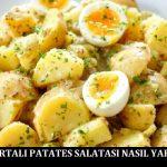 Yumurtalı Patates Salatası Yapımı