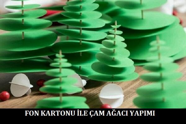 Fon Kartonu ile Çam Ağacı Yapımı