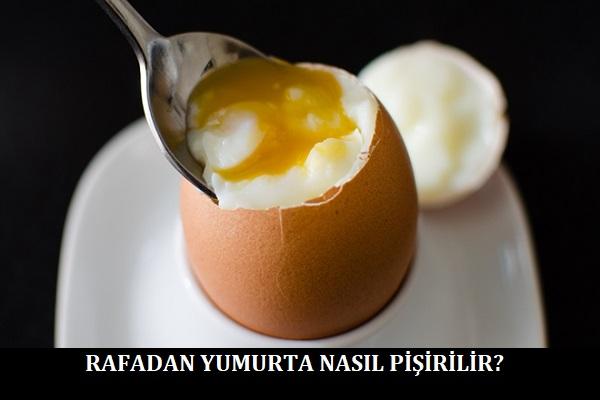 Rafadan Yumurta Nasıl Pişirilir