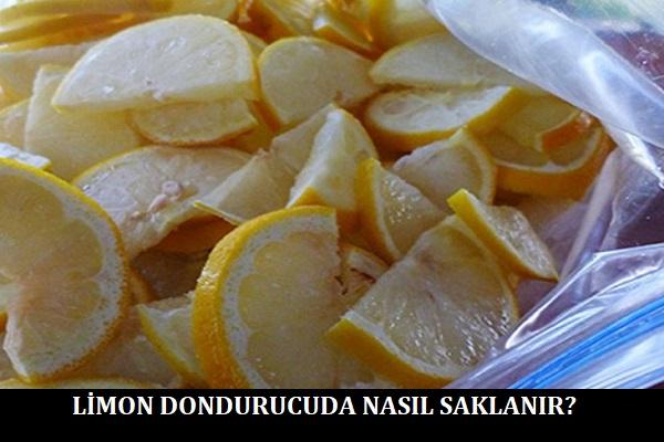 Limon Dondurucuda Nasıl Saklanır
