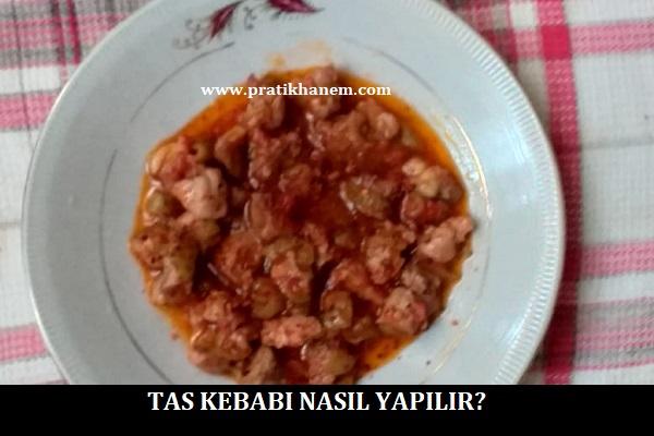Tas Kebabı Nasıl Yapılır