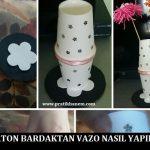Karton Bardaktan Vazo Nasıl Yapılır