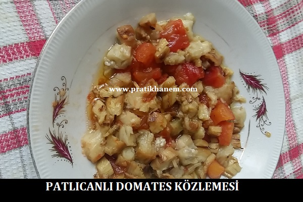 Patlıcanlı Domates Közlemesi