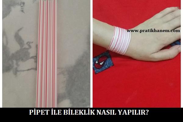 Pipet ile Bileklik Nasıl Yapılır