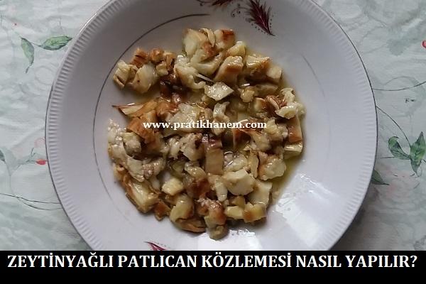 Zeytinyağlı Patlıcan Közlemesi Nasıl Yapılır