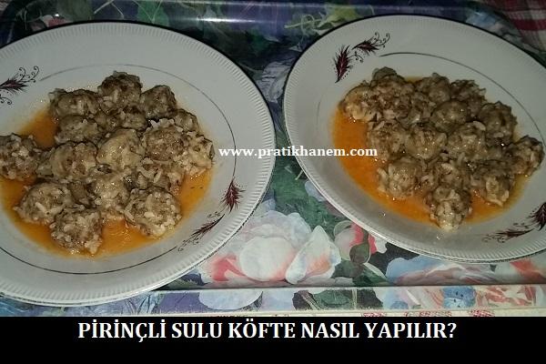 Pirinçli Sulu Köfte Nasıl Yapılır