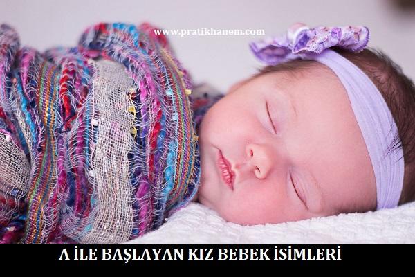 A ile Başlayan Kız Bebek İsimleri