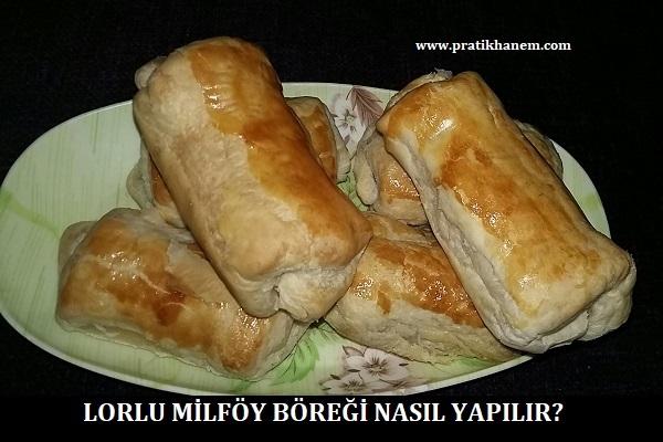 Lorlu Milföy Böreği Nasıl Yapılır