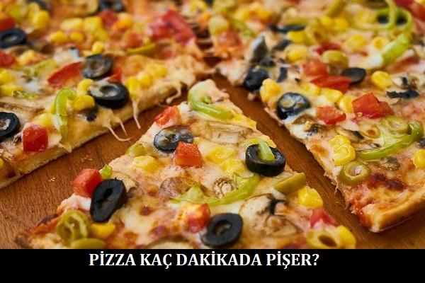 Pizza Kaç Dakikada Pişer