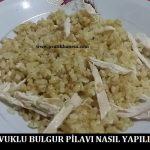 Tavuklu Bulgur Pilavı Nasıl Yapılır