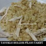 Tavuklu Bulgur Pilavı Tarifi