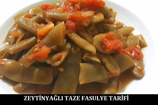 Zeytinyağlı Taze Fasulye Tarifi