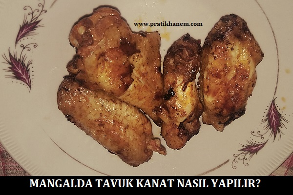 Mangalda Tavuk Kanat Nasıl Yapılır