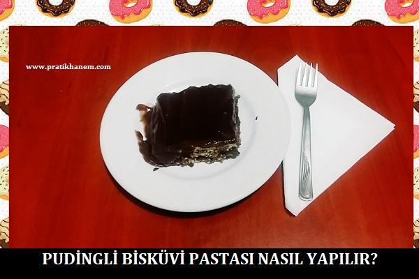 Pudingli Bisküvi Pastası Nasıl Yapılır