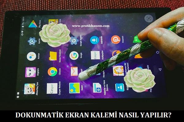 Dokunmatik Ekran Kalemi Nasıl Yapılır