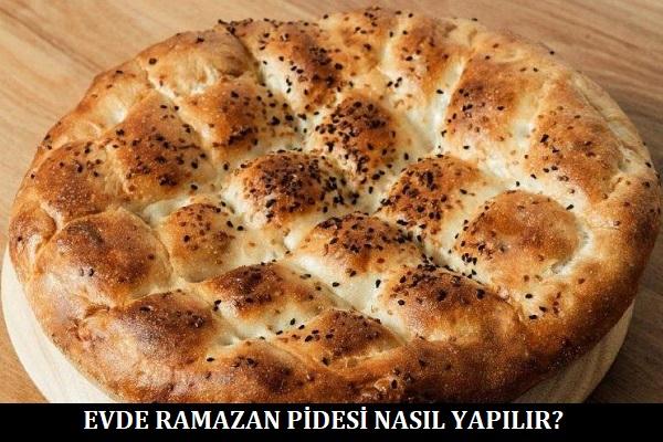 Evde Ramazan Pidesi Nasıl Yapılır