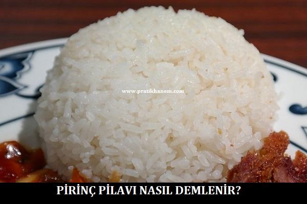 Pirinç Pilavı Nasıl Demlenir