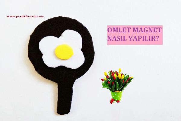 Omlet Magnet Nasıl Yapılır