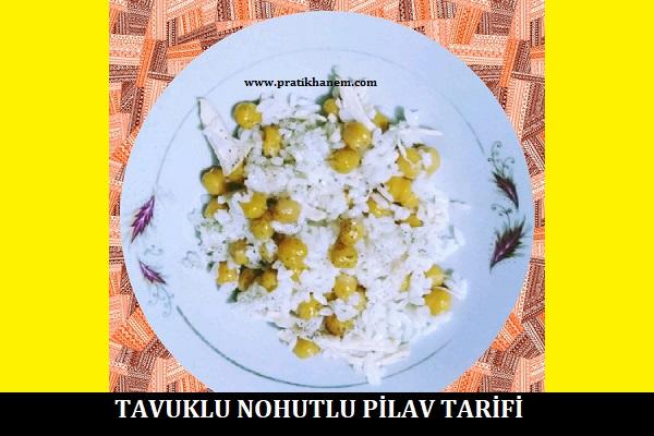 Tavuklu Nohutlu Pilav Tarifi